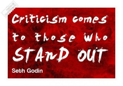 Criticize-Quotes-criticism-comes-to-those-who-stand